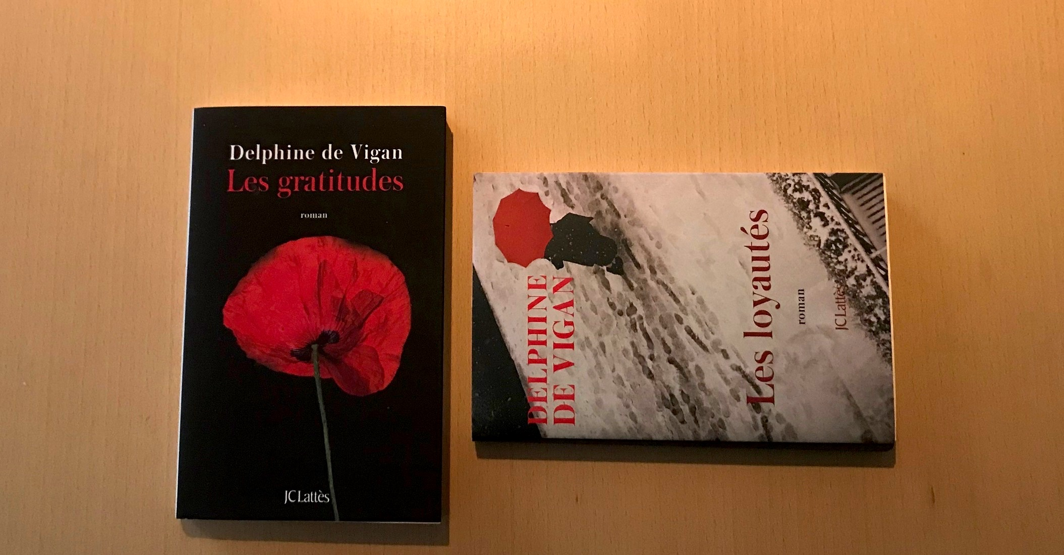 Les gratitudes-Les loyautés- Delphine de Vigan