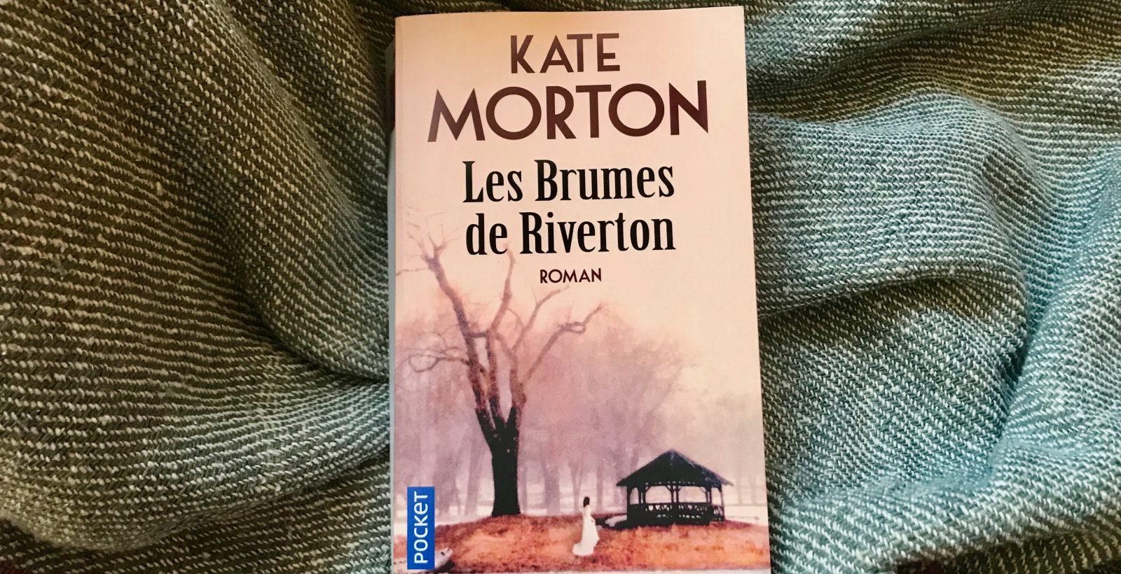 Les brumes de Riverton.Kate Morton